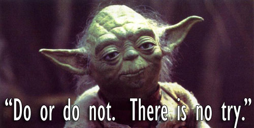 Decide unequivocally that you will get in shape  Yoda Meme Do Or Do Not